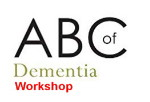 ABC of Dementia Workshop – May 10, 2019